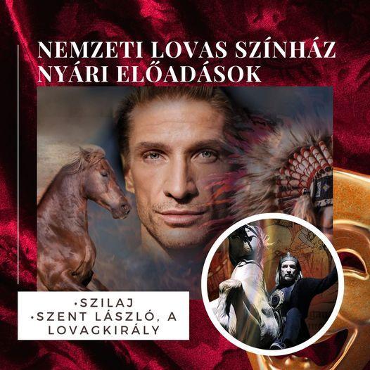 Nemzeti Lovas Színház: SZILAJ c. előadás