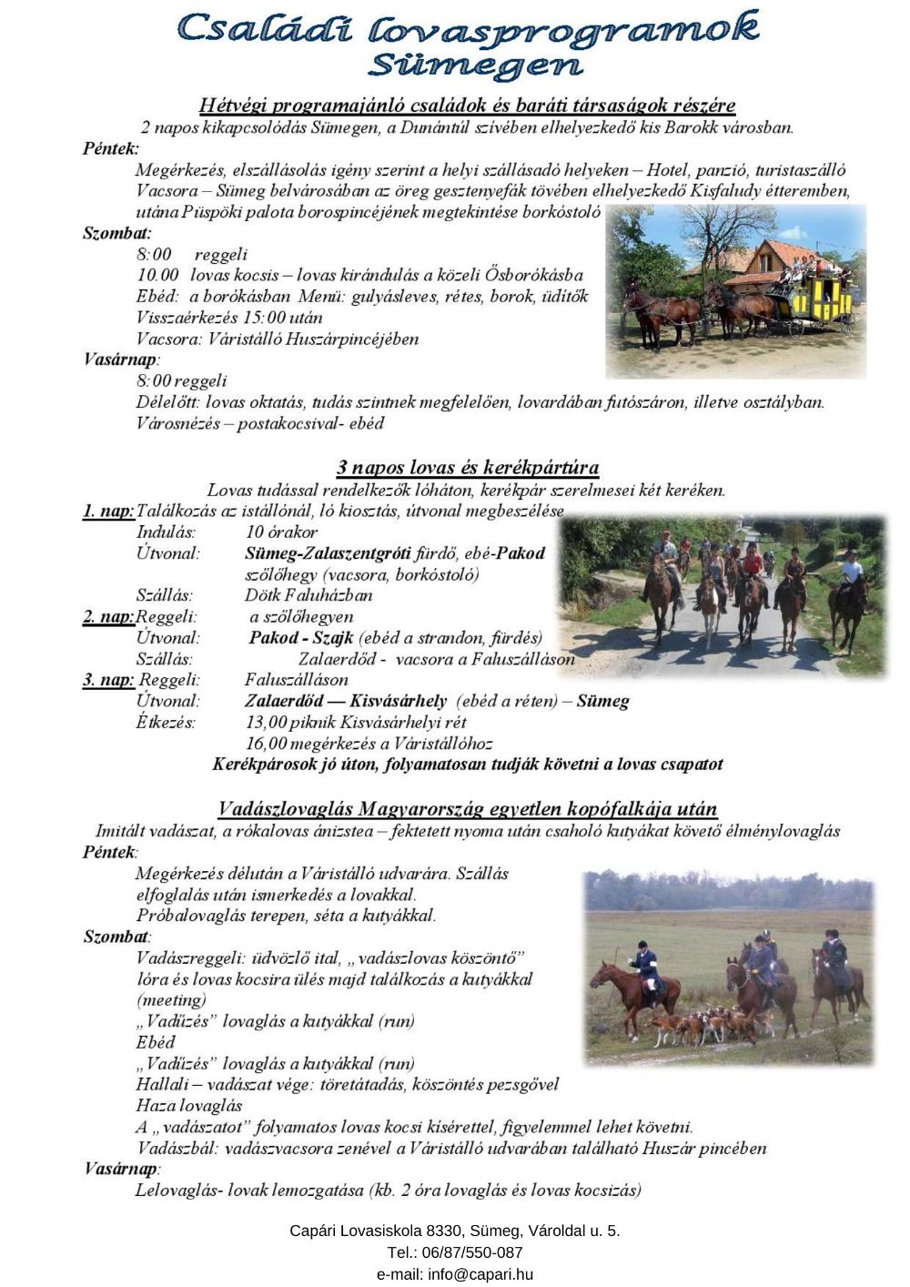 Lovasprogramok Sümegen - Vadászlovaglás és család- baráti programok